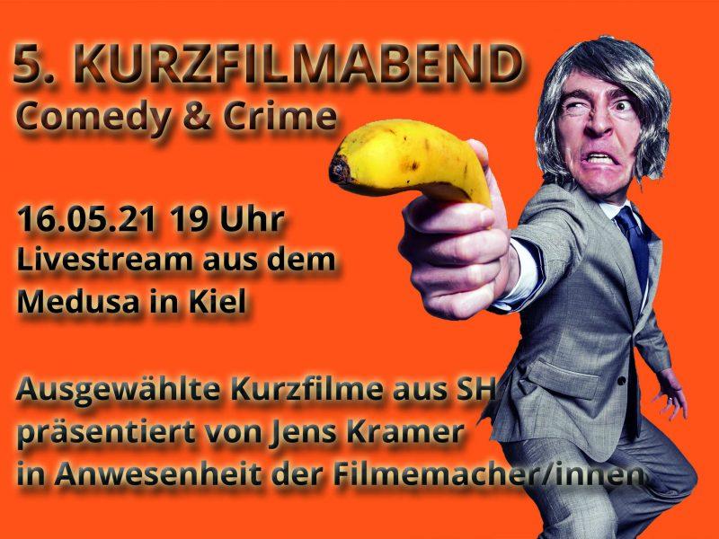 5. Kurzfilmabend Comedy & Crime